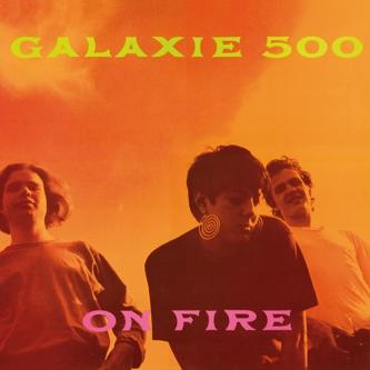 Galaxie500onfire