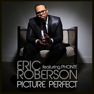 Eric-Roberson-Picture-Perfect