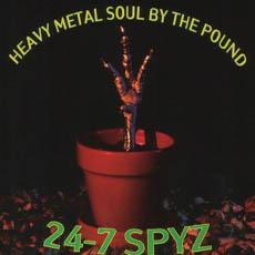 24-7_Spyz_Heavy_Metal_Soul_By_the_Pound