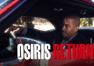 Osiris_Returns_1