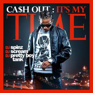 Cashout-itsmytime